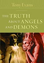 The Truth About Angels and Demons (Tony…