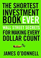 The Shortest Investment Book Ever: Wall…