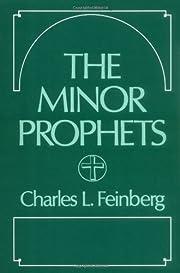The Minor Prophets de Charles L. Feinberg