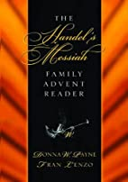 Handel's Messiah : family advent reader by…
