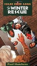 The Winter Rescue (Sugar Creek Gang Original…