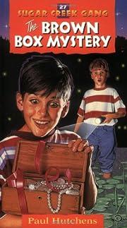 The Brown Box Mystery (Sugar Creek Gang…