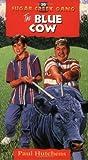 The blue cow di Paul Hutchens