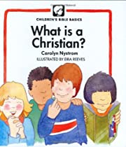 What Is A Christian? (Childrens Bible…