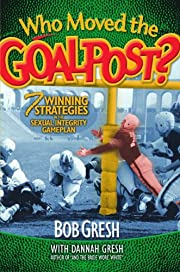 Who Moved the Goalpost?: 7 Winning…