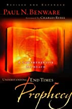 Understanding End Times Prophecy: A…