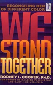 We Stand Together: Reconciling Men of…