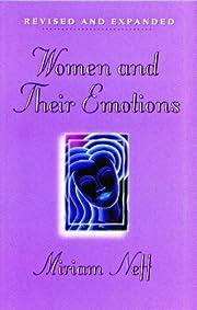 Women and Their Emotions av Miriam Neff