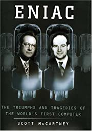 Eniac: The Triumphs and Tragedies of the…