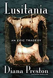 Lusitania : an epic tragedy af Diana Preston