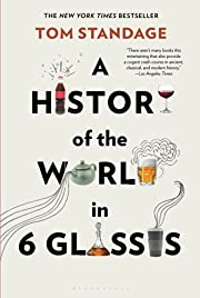 A History of the World in 6 Glasses av Tom…