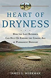 Heart of Dryness: How the Last Bushmen Can…