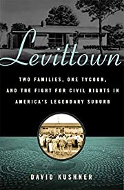 Levittown: Two Families, One Tycoon, and the…