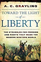 Toward the Light of Liberty: The Struggles…