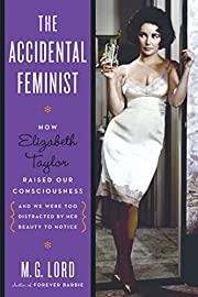The Accidental Feminist: How Elizabeth…