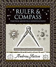 Ruler & Compass: Practical Geometric…