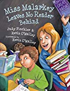 Miss Malarkey Leaves No Reader Behind by…