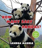 How Many Baby Pandas? – tekijä: Sandra…