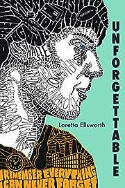 Unforgettable par Loretta Ellsworth