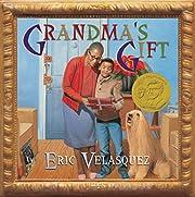Grandma's Gift av Eric Velasquez