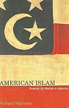 American Islam: Growing up Muslim in America…