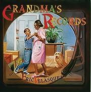 Grandma's Records (Rise and Shine) av Eric…