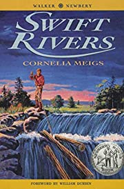 Swift Rivers de Cornelia Meigs