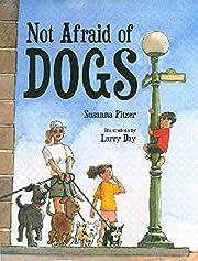 Not Afraid of Dogs af Susanna Pitzer