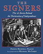 The Signers: The 56 Stories Behind the…