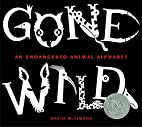 Gone Wild: An Endangered Animal Alphabet by…