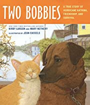 Two Bobbies: A True Story of Hurricane…