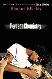 Perfect Chemistry av Simone Elkeles