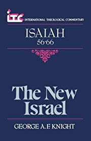 The New Israel: A Commentary on the Book of…