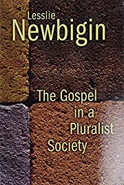 The Gospel in a Pluralist Society af Lesslie…