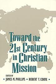 Toward the Twenty-first Century in Christian…