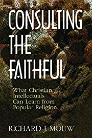 Consulting the Faithful: What Christian…