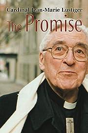 The Promise por Cardinal Jean-Marie Lustiger