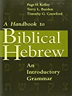 A Handbook to Biblical Hebrew: An…