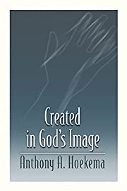 Created in God's Image de Anthony A. Hoekema