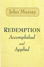 Redemption Accomplished and Applied de John…