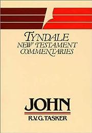 The Gospel According to St. John: An…