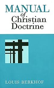 Manual of Christian Doctrine de Louis…