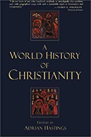 A world history of Christianity de Adrian…