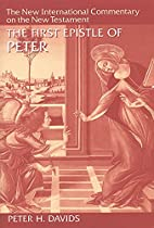 The First Epistle of Peter (New…