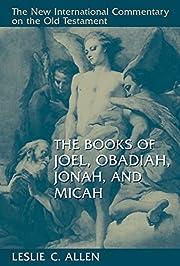 The Books of Joel, Obadiah, Jonah, and Micah…
