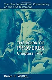 The Book Of Proverbs: Chapters 1-15. (New…