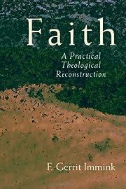 Faith: A Practical Theological…