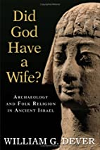Did God Have A Wife? Archaeology And Folk…