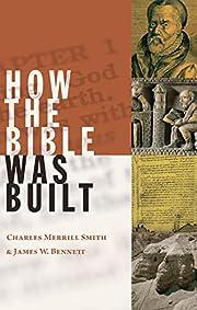 How the Bible was Built av Charlse Merrill…