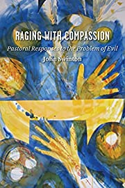Raging with Compassion: Pastoral Responses…
